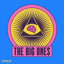 The Big Ones