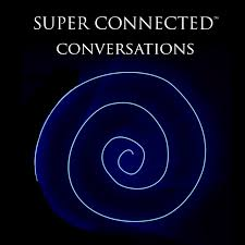 Super Connected Conversations
