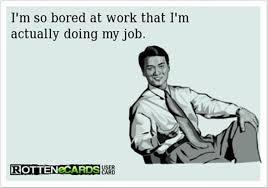 BORED WORK MEMES image memes at relatably.com via Relatably.com