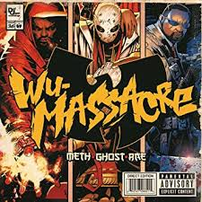 Ghostface Killah, Method Man, Raekwon, <b>Meth Ghost and Rae</b> - Wu ...