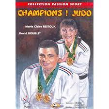 Champions ! Judo (<b>Collection Passion</b> Sport) PDF Download ...