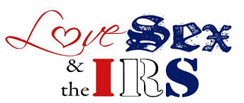 Image result for love, sex & irs