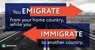 <b>Emigrate</b> vs. <b>Immigrate</b>–What's the Difference?   Grammarly