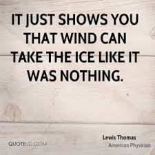Lewis Thomas Quotes | QuoteHD via Relatably.com