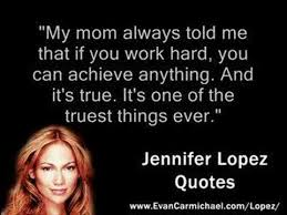 Jennifer Lopez Quotes - YouTube via Relatably.com