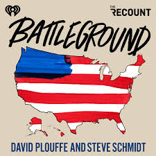 Battleground with David Plouffe & Steve Schmidt