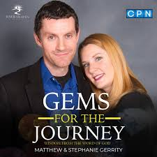 Gems For The Journey with Matthew and Stephanie Gerrity