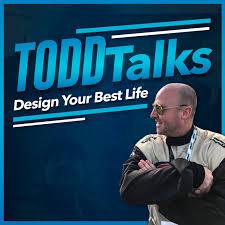 TODDTalks! Design Your Best Life
