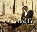 The Very Best of Otis Redding: Soul Legend