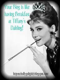 Breakfast at Tiffany quotes with Holly golightly audrey hepburn saying dahling reading your blog is like having breakfast Tiffany's