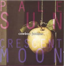 <b>Cowboy Junkies</b> - <b>Pale</b> Sun, Crescent Moon - Reviews - Album of ...