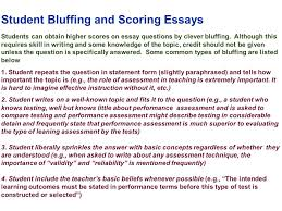 edu session writing supply items short answer and essay student bluffing and scoring essays students can obtain higher scores on essay questions by clever bluffing
