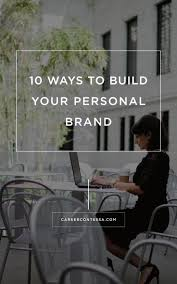 best images about career job search tips early you know you need a good personal brand but how exactly do you