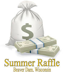 beaver dam area chamber of commerce summer raffle big cash prizes in the summer raffle