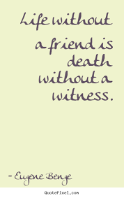 Death Of A Friend Quotes. QuotesGram via Relatably.com