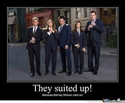 Suit How I Met Your Mother Barney Stinson Said Memes. Best ... via Relatably.com