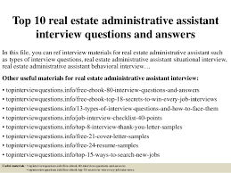 top real estate administrative assistant interview questions and a top 10 real estate administrative assistant interview questions and answers in this file