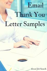 best images about job interview thank you note examples and email message examples to say thanks for an interview