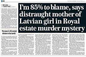 I'm 85% to blame, says distraught mother of Latvian girl in Royal ...