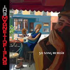 The <b>Magnetic Fields</b> - <b>50</b> Song Memoir Lyrics and Tracklist | Genius