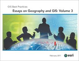 essay essays on geography and gis volume now available essay geography essay topics essays on geography and gis volume 3 now available