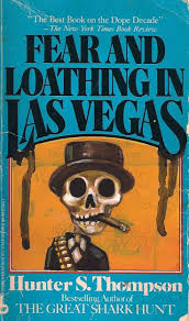 images about gonzo hunter s thompson fear and loathing in las vegas by hunter s thompson