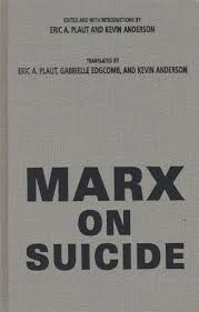 marx on suicide northwestern university press marx on suicide