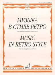 <b>Music</b> in <b>Retro Style</b>. For Alto Saxophone and Piano | ISBN ...