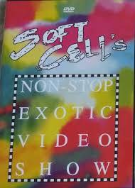 <b>SOFT CELL</b>: <b>Non</b>-Stop Exotic Video Show DVD - VID - £12.00 ...