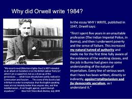 George Orwell     s      SlideShare         Why did Orwell write