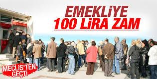 Emekliye 100 lira zam Meclis'ten geçti