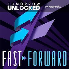 Fast Forward by Tomorrow Unlocked: Tech past, tech future