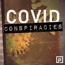COVID Conspiracies