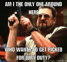 Image result for jury duty meme