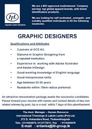 graphic designers job vacancy in sri lanka experience in working adobe illustrator and adobe indesign good working knowledge of english language good interpersonal skills