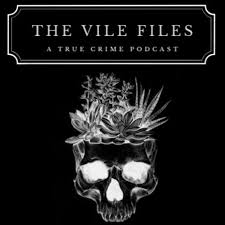 The Vile Files
