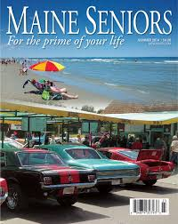 maine seniors magazine by maine green advantage summer 2014 maine seniors magazine
