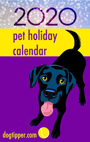 2020 <b>Pet</b> Holidays - 175+ Days, Weeks & Months For <b>Dogs</b> & Cats