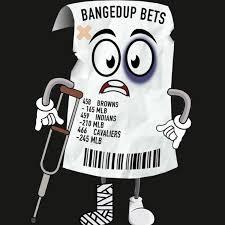 Banged Up Bets
