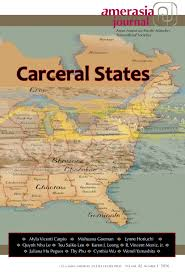 amerasia journal asian american pacific islander transcultural many of the contributions in the carceral states 42 1 issue focus on the connection between the mass incarceration of ese americans in world war ii