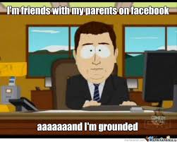 Aaaaand I'm Grounded. by payton4610 - Meme Center via Relatably.com