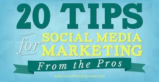 20 Social Media Marketing Tips From the Pros : Social Media ...