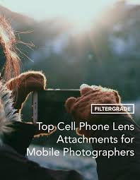 Top Cell Phone Lens Attachments for Mobile Photographers ...