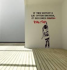 Wall Art Truth-Politics by <b>Banksy vinyl wall decal</b> alternative   Etsy