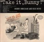 Bunny/Bunny Berigan and His Boys