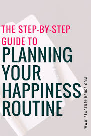 best ideas about i need a job need a job need a the step by step guide to planning your happiness routine why you need one