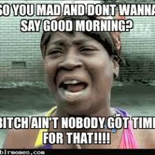 funny- good- morning -meme | wallpapers | Pinterest | Morning ... via Relatably.com