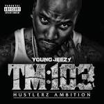 TM:103 Hustlerz Ambition [Deluxe Version]