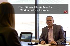 The Ultimate Cheat-Sheet for Working with a Recruiter