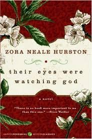 their eyes were watching god by zora neale hurston — reviews    their eyes were watching god